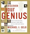 Discover Your Genius, Cd: How To Think Like History's Ten Most Revolutionary Mind (Audio) - Michael J. Gelb