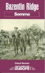 Bazentin Le Petit: Somme - Edward Hancock