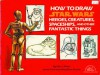 How to Draw Star Wars Heroes, Creatures, Spaceships, and Other Fantastic Things - Lee J. Ames, P. Lee Ames