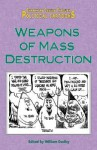 Weapons of Mass Destruction (Examining Issues Through Political Cartoons) - William Dudley