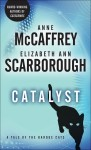 Catalyst: A Tale of the Barque Cats - Anne McCaffrey, Elizabeth Ann Scarborough