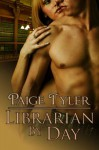 Librarian By Day - Paige Tyler
