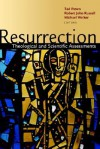 Resurrection: Theological and Scientific Assessments - Ted Peters
