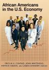 African Americans in the U.S. Economy - Cecilia A. Conrad, John Whitehead, James Stewart, Patrick Mason