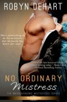 No Ordinary Mistress (Entangled Scandalous) - Robyn DeHart