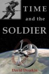Time and the Soldier - David Dvorkin