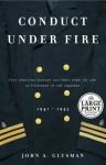 Conduct Under Fire (Random House Large Print) - John Glusman