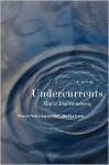 Undercurrents - Marie Darrieussecq, Linda Coverdale