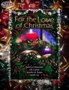 For the Love of Christmas - Dani-Lyn Alexander, Lily Carlyle, Jennifer M. Eaton, Janelle Lee