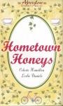 Hometown Honeys (Afterglow Romantic Walks) (Afterglow Romantic Walks Series) - Celeste Hamilton, Leslie Daniels