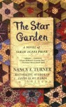 The Star Garden: A Novel of Sarah Agnes Prine (Sarah Agnes Prine Novels) - Nancy E. Turner