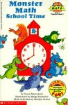 Monster Math School Time - Grace Maccarone, Marge Hartelius