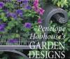 Penelope Hobhouse's Garden Designs - Penelope Hobhouse