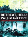 """Retreat, Hell! We Just Got Here!"" (Battles and Histories) - Martin Marix Evans"