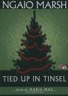 Tied Up in Tinsel (Audiocd) - Ngaio Marsh, Nadia May