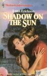 Shadow on the Sun (Harlequin Superromance #347) - Lynn Erickson