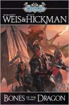Bones of the Dragon - Margaret Weis, Tracy Hickman