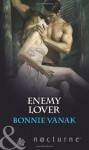 Enemy Lover - Bonnie Vanak