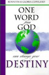 One Word from God Can Change Your Destiny - Kenneth Copeland