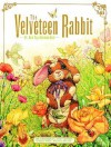 The Velveteen Rabbit: Or, How Toys Become Real - Margery Williams