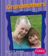 Grandmothers - Lola M. Schaefer