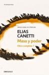 Masa y Poder - Elias Canetti