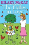 The Exiles In Love (Exiles) - Hilary McKay