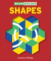 Brain Builder Shapes - Charles Phillips