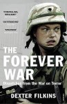 The Forever War: Dispatches from the War on Terror - Dexter Filkins