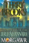 The Voyage of the Jerle Shannara: Morgawr: 3 - Terry Brooks