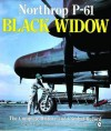 Northrop P-61 Black Widow: The Complete History and Combat Record - John M. Campbell, Donna Campbell
