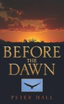 Before the Dawn - Peter Hall