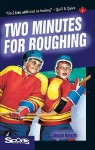 Two Minutes for Roughing - Joseph Romain