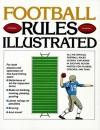 Football Rules Illustrated - George Sullivan