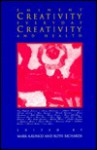 Eminent Creativity, Everyday Creativity, and Health: New Work on the Creativity/Health Interface (Creativity Research) - Mark A. Runco, Ruth Richards