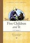 Five Children and It - E. Nesbit, H.R. Millar, Laurel Snyder