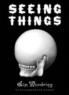 Seeing Things - Jim Woodring
