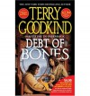Debt of Bones - Terry Goodkind