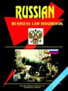 Russia Business Law Handbook - USA International Business Publications, USA International Business Publications