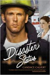 Disaster Status - Candace Calvert