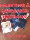 Carrying a Concealed Handgun - Robert Patterson
