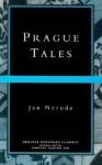 Prague Tales - Jan Neruda