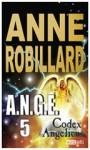 Codex Angelicus - Anne Robillard