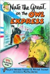 Nate the Great on the Owl Express - Marjorie Weinman Sharmat, Mitchell Sharmat, Martha Weston, Marc Simont
