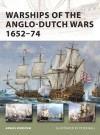 Warships of the Anglo-Dutch Wars 1652-74 - Angus Konstam, Tony Bryan