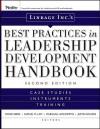 Linkage Inc.'s Best Practices in Leadership Development Handbook: Case Studies, Instruments, Training - David Giber, Samuel M. Lam, Marshall Goldsmith, Justin Bourke