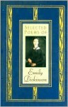 Selected Poems of Emily Dickinson - Emily Dickinson, Martha Bianchi