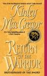 Return Of The Warrior (Brotherhood of the Sword 2) - Kinley MacGregor