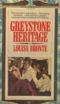 Greystone Heritage - Louisa Bronte, Janet Louise Roberts
