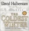 The Coldest Winter - David Halberstam, Edward Herrmann